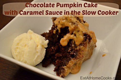 Chocolate Pumpkin Cake with Caramel Sauce in the Slow Cooker Recipe