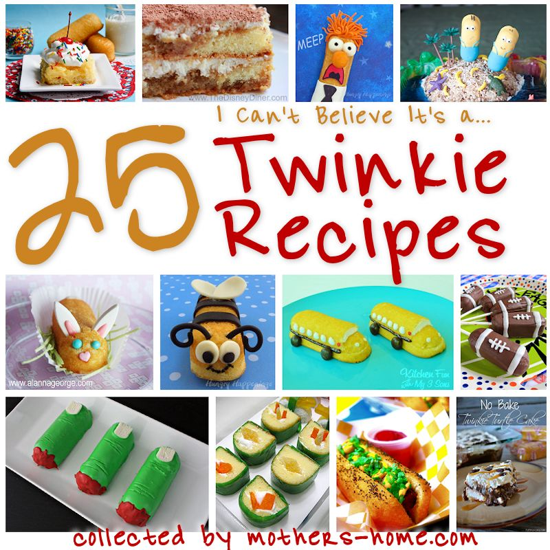 25 I Can't Believe It's a Twinkie Recipes
