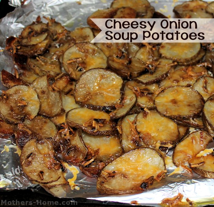 Cheesy Onion Soup Mix Potatoes - As Seen on Pinterest