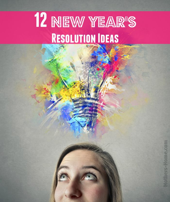 12 New Year's Resolution Ideas