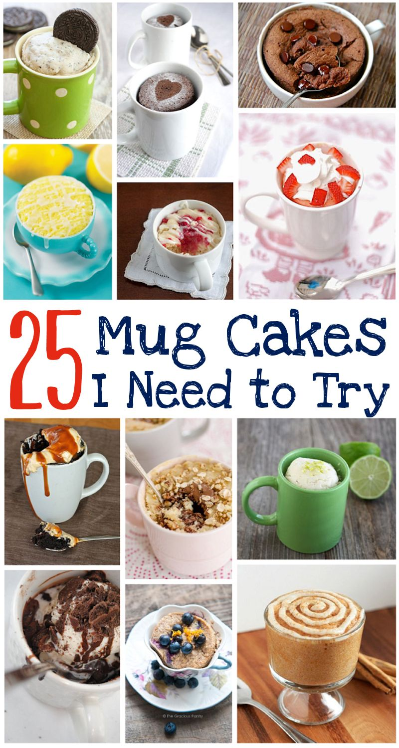 25 Mug Cakes I Need to Try